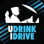 U DRINK I DRIVE