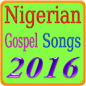 Nigerian Gospel Songs