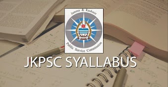 JKPSC Syllabus for State Services Exam