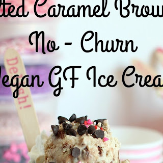 Salted Caramel Brownie No-Churn Vegan Ice Cream