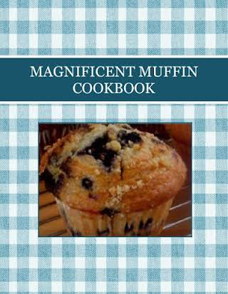 MAGNIFICENT MUFFIN  COOKBOOK