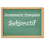 Subjonctif - Study French Grammar Free and Fast 3.0.0