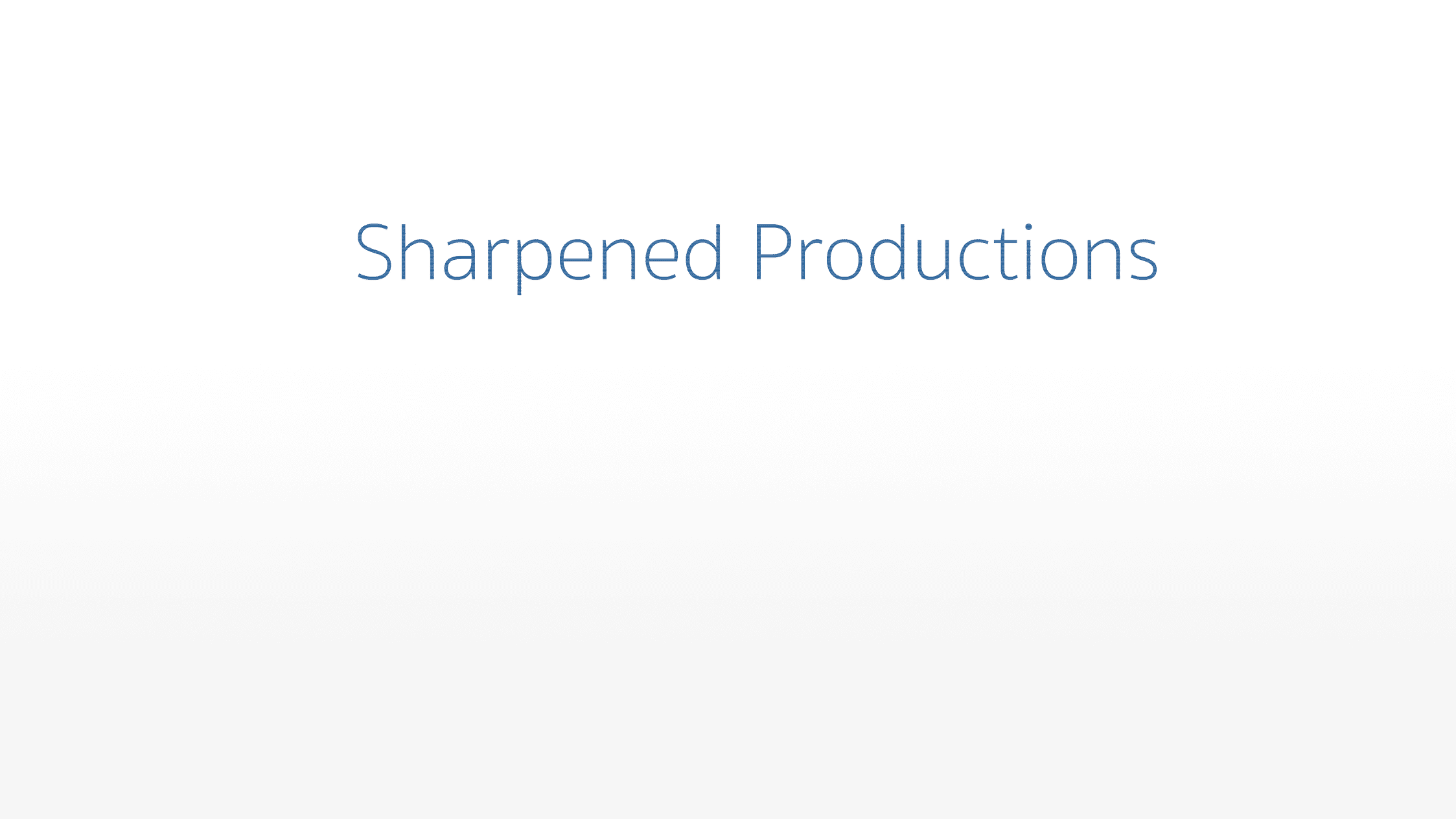 Sharpened Productions