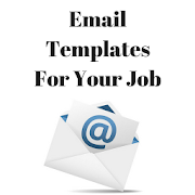 EMAIL TEMPLATES FOR YOUR JOB