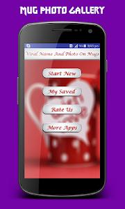 Viral Name & Image On Mug screenshot 0