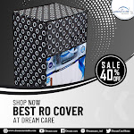 Shop Now Best RO Cover at Dream Care
