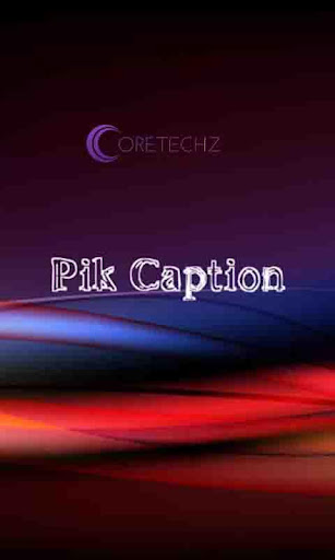 Pik Caption