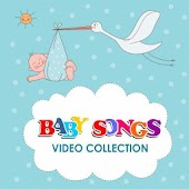 Baby Songs Video Collection