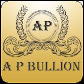 A P Bullion