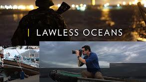 Lawless Oceans thumbnail