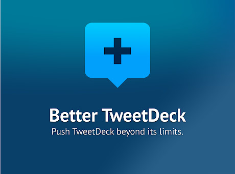 Better TweetDeck
