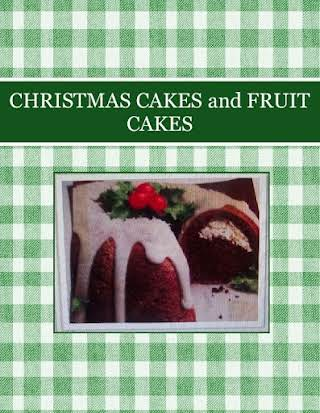 CHRISTMAS  CAKES and  FRUIT CAKES