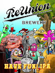 ReUnion Have Fun (Session) IPA