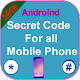 Android all Mobile Phone Secret Codes free apps By APK