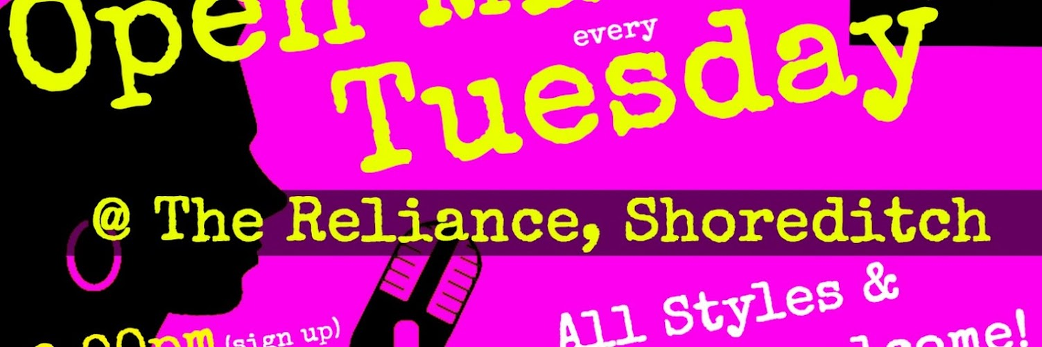 UK Open Mic @ Reliance in Shoreditch on 2019-02-26