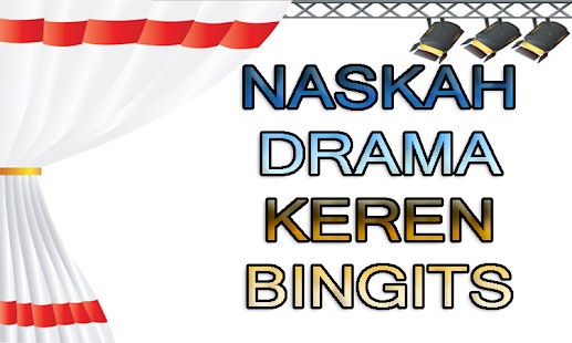 Naskah Drama Keren Bingits - náhled