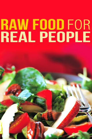 Raw Food for Real People