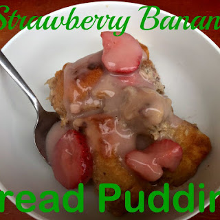 Strawberry Banana Bread Pudding with Strawberry Yogurt Sauce