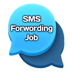 SMS Forwarding Job - Earn Money by SMS Sending icon
