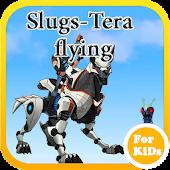Slugs-Tera Flying