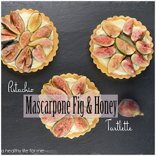 Pistachio Mascarpone Fig and Honey Tartlette