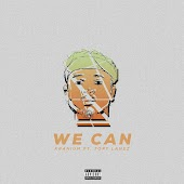 We Can (feat. Tory Lanez)