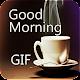Good Morning GIF Status 2018 (app)