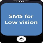 sms for low vision