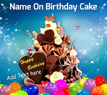 Name On Birthday Cake Photo birthday cake Apps on Google Play