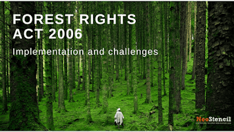 Forest Rights Act 2006 - Implementation and challenges