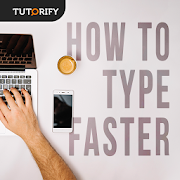 How to Type Faster - Tips and Knowledge