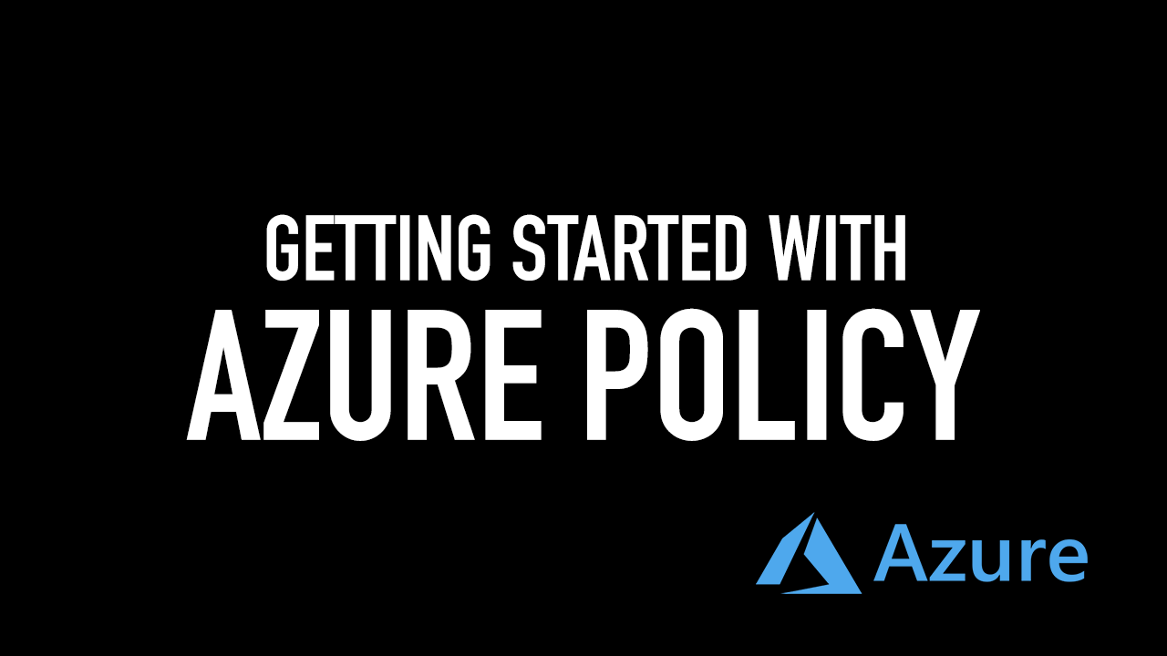 C:\Users\Cotocus5\Downloads\Getting Started with azure policy.png
