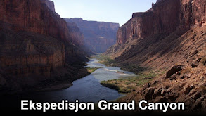 Operation Grand Canyon With Dan Snow thumbnail