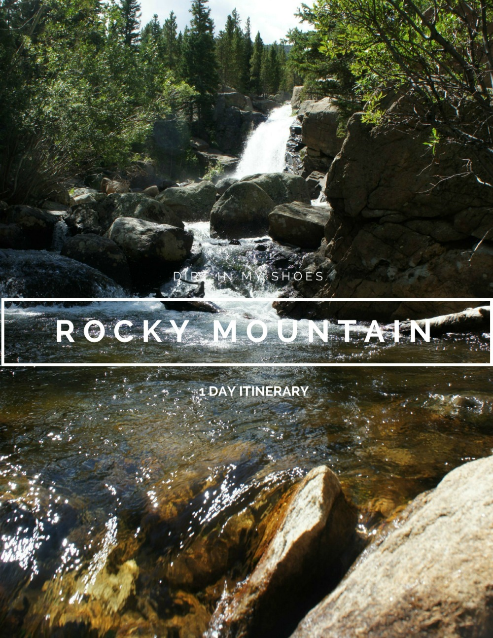 Rocky Mountain 1-day Itinerary || Dirt In My Shoes