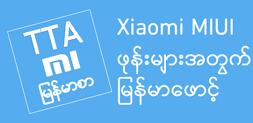 TTA Mi Myanmar Font Lite - Apps on Google Play
