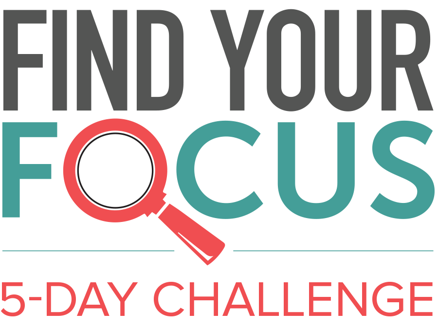 Find Your Focus 5-Day Challenge