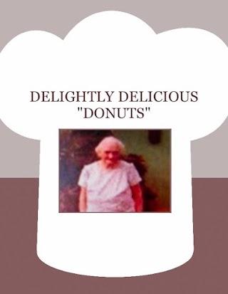 """DELIGHTLY  DELICIOUS """"DONUTS"""""""