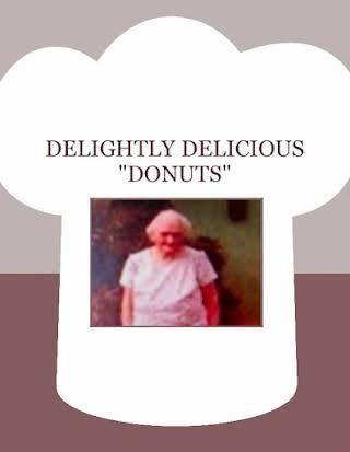 "DELIGHTLY  DELICIOUS ""DONUTS"""