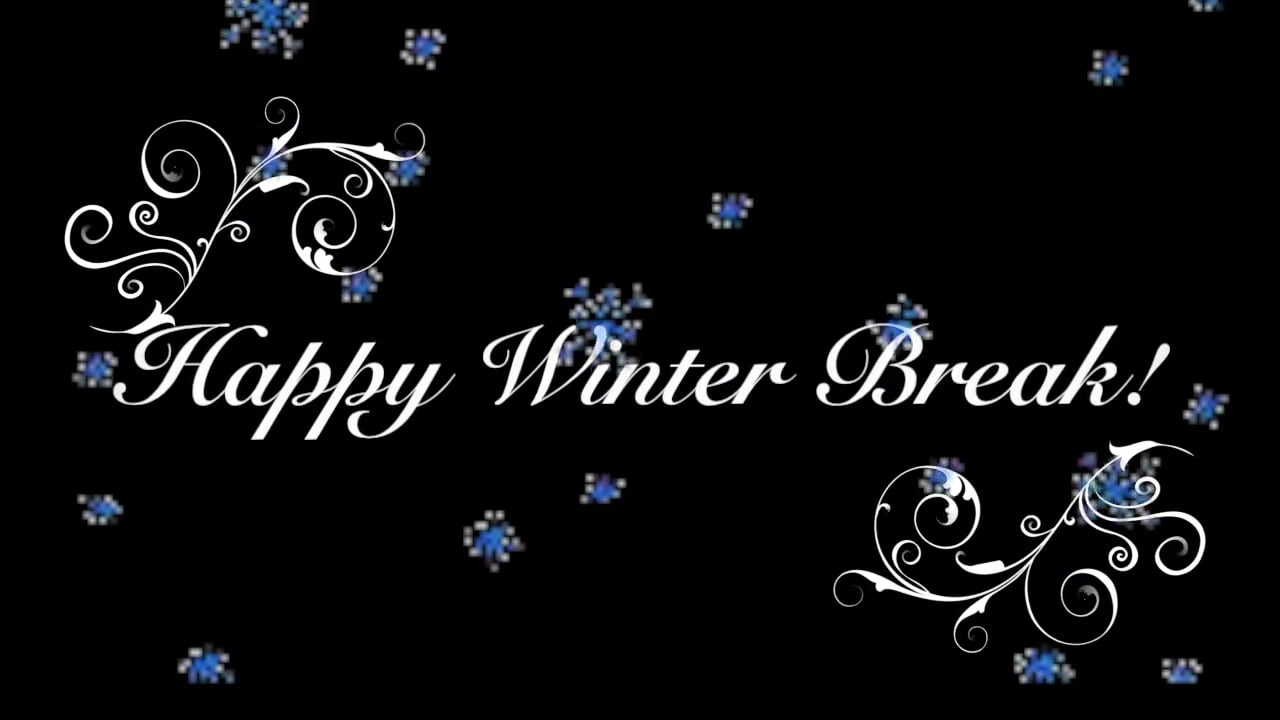 Winter Break Principal's ...