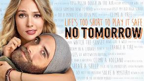 No Tomorrow thumbnail
