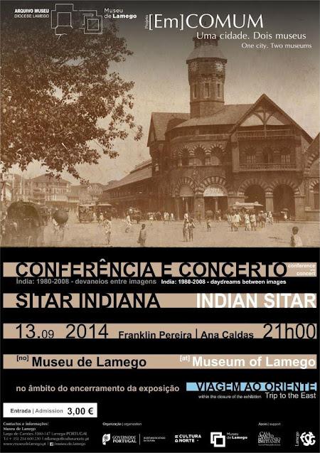 """Concerto de sitar no encerramento da exposição """"Viagem ao Oriente"""""""