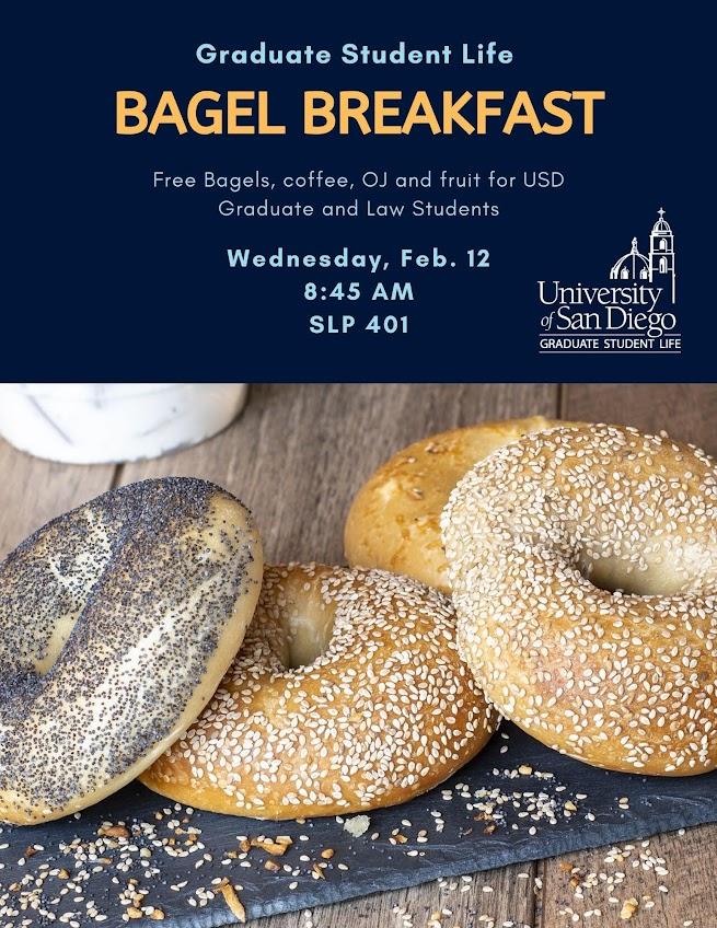 Bagel Breakfast, Wednesday, February 12 at 8:45am in SLP 401