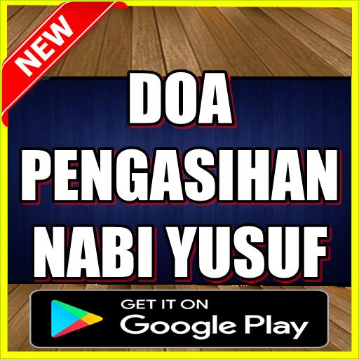 Download Doa Mujarab Pengasihan Nabi Yusuf Google Play