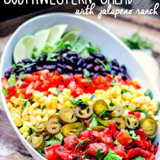 Southwestern Salad with Jalapeno Ranch.
