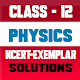 12th class Physics Ncert exemplar solution for PC-Windows 7,8,10 and Mac