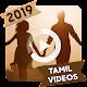 Tamil Video Status 2019 - 30 Sec Free Video Status apk