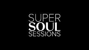Super Soul Sessions thumbnail