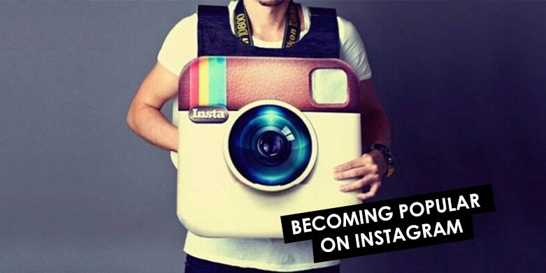 how to become popular in instagram world