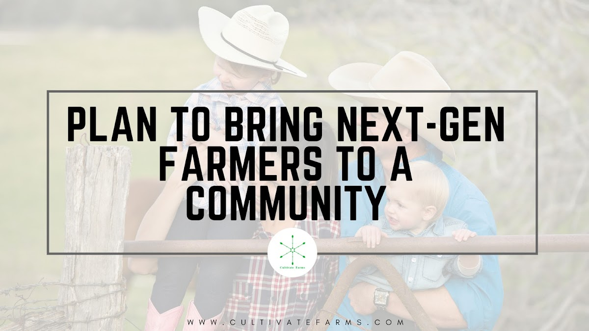 Plan to bring next gen farmers to a community