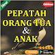 Pepatah Orang Tua dan Anak for PC-Windows 7,8,10 and Mac